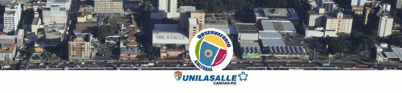 Observatório Cultural Unilasalle